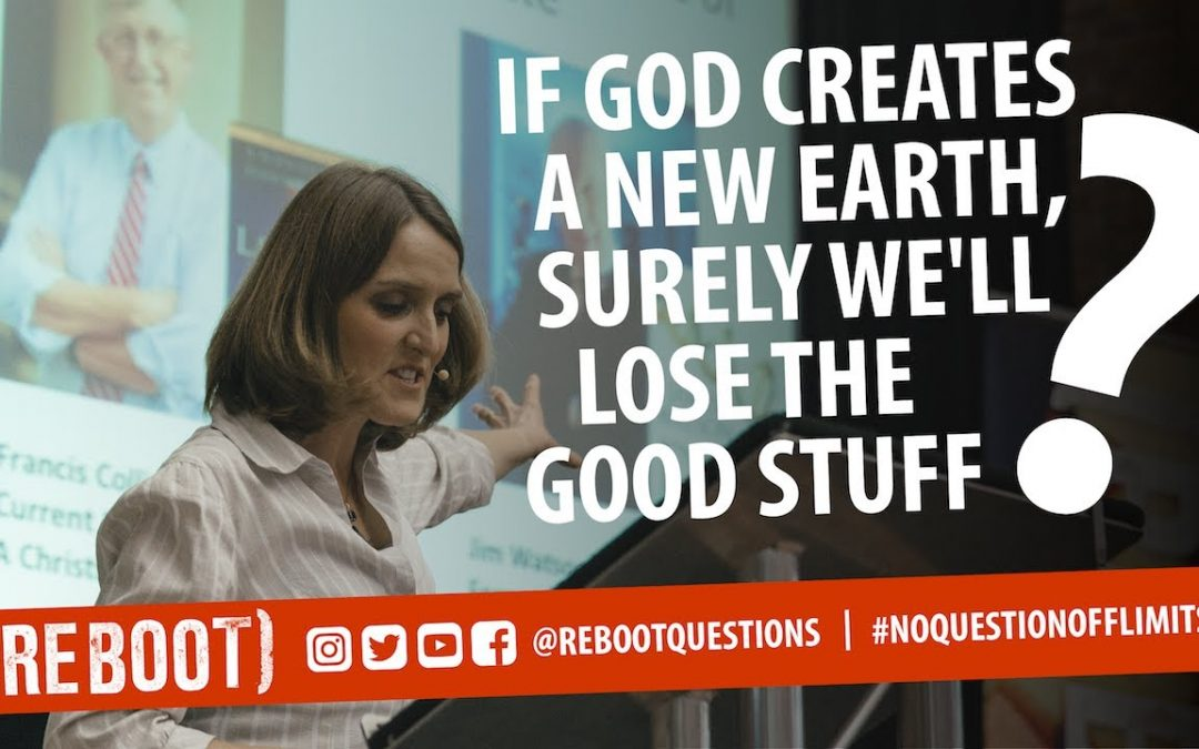 If God creates a new earth, surely we'll lose the good stuff?