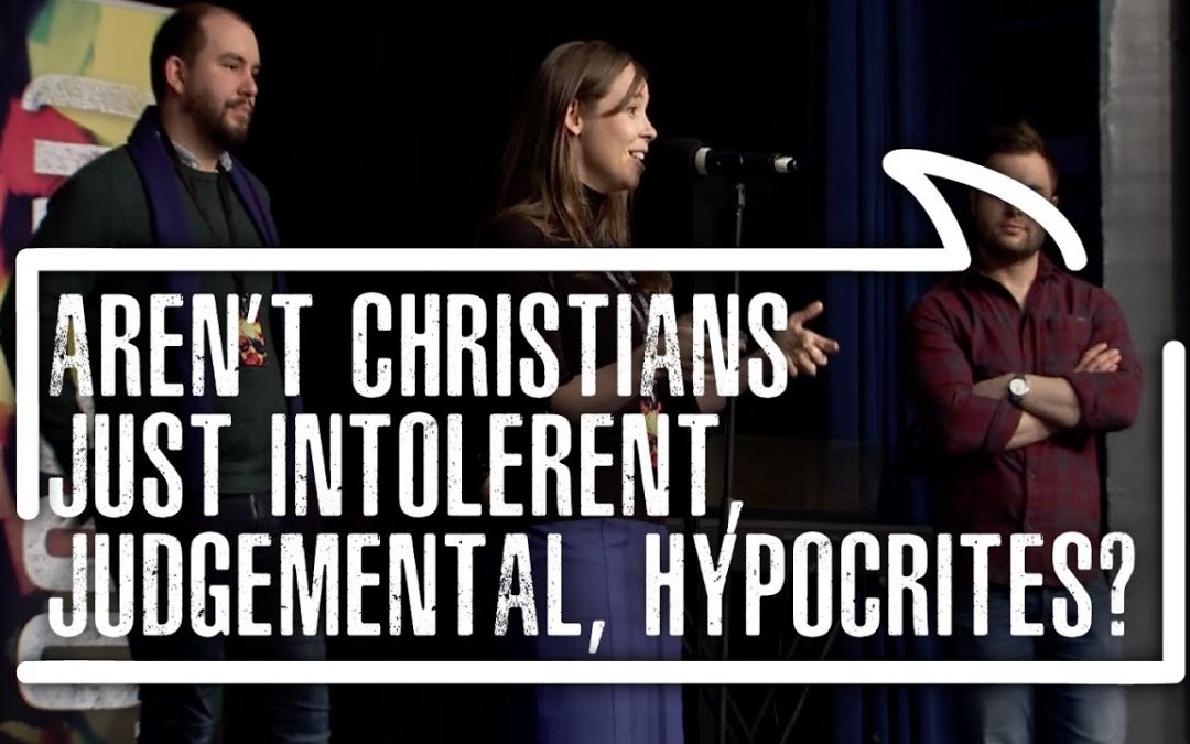 Aren't Christians just intolerant, judgemental, hypocrites?