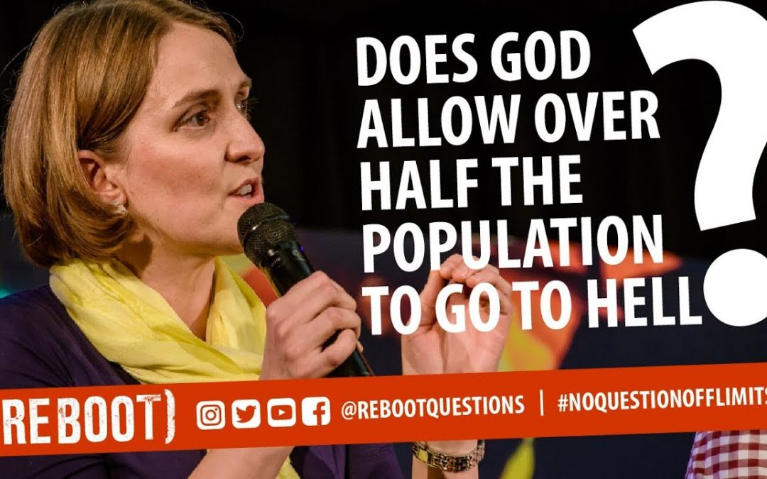 Does God allow over half the population to go to hell?